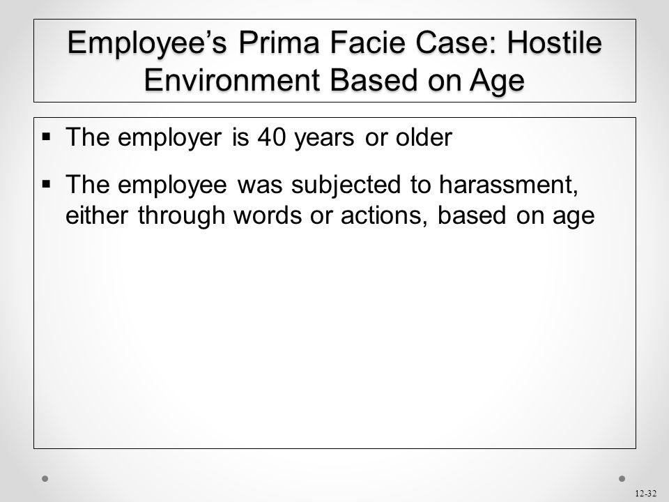 Employee's Prima Facie Case: Hostile Environment Based on Age