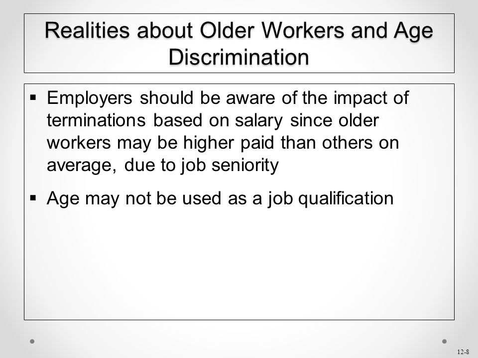 Realities about Older Workers and Age Discrimination