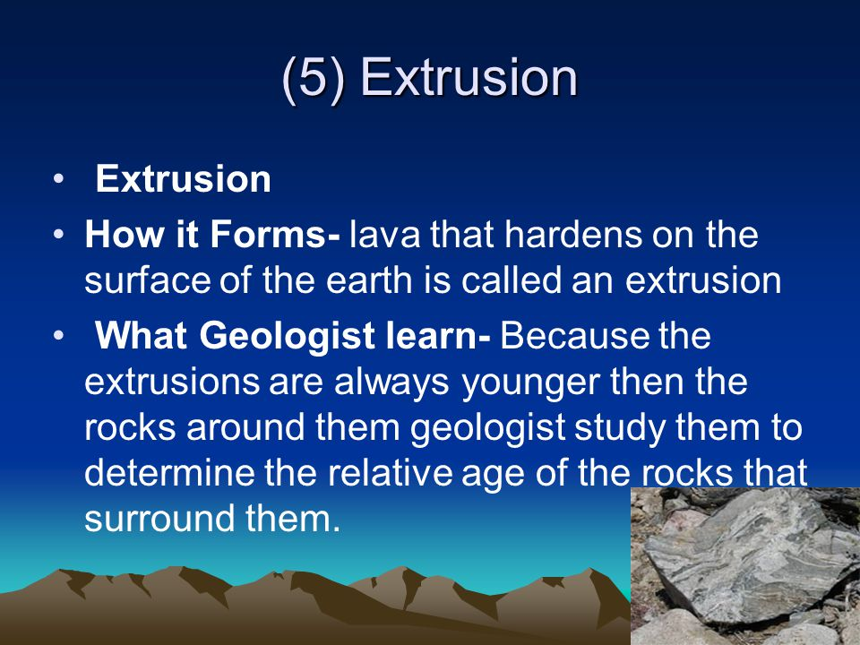 (5) Extrusion Extrusion