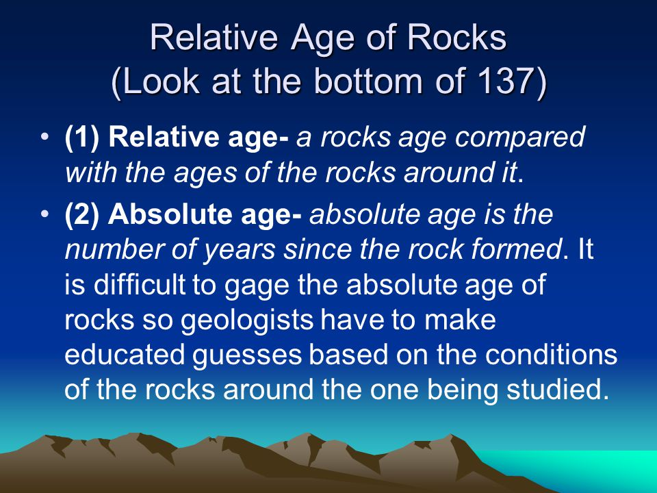 Relative Age of Rocks (Look at the bottom of 137)