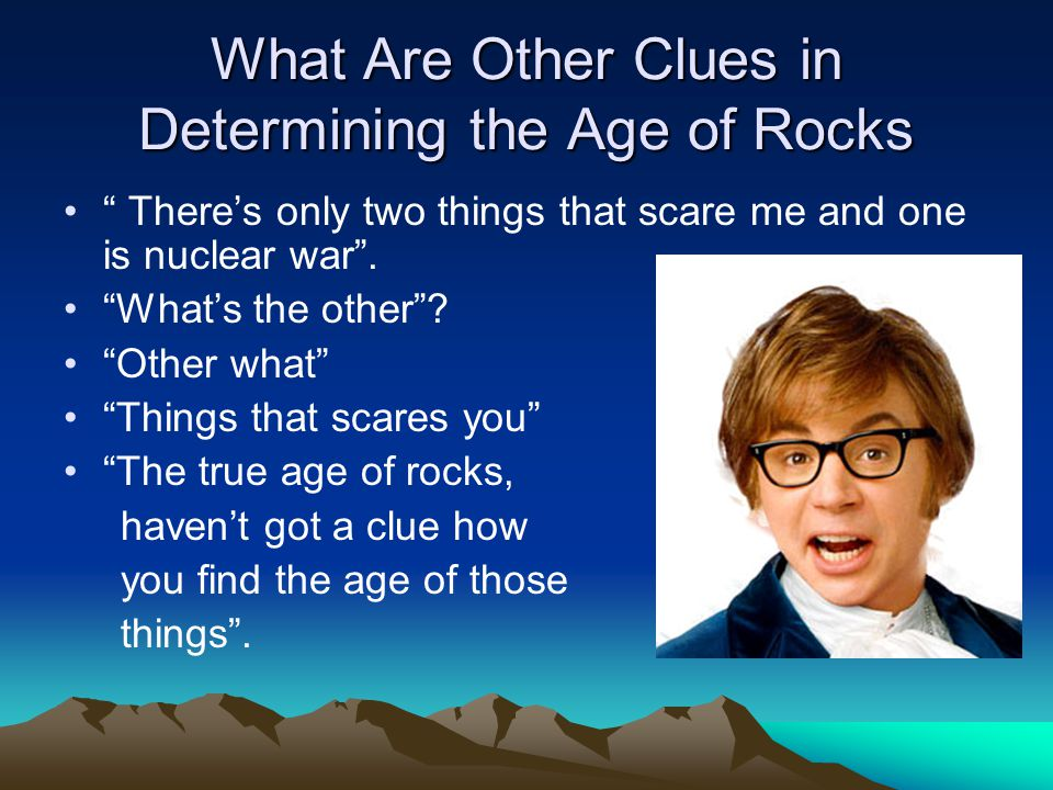 What Are Other Clues in Determining the Age of Rocks