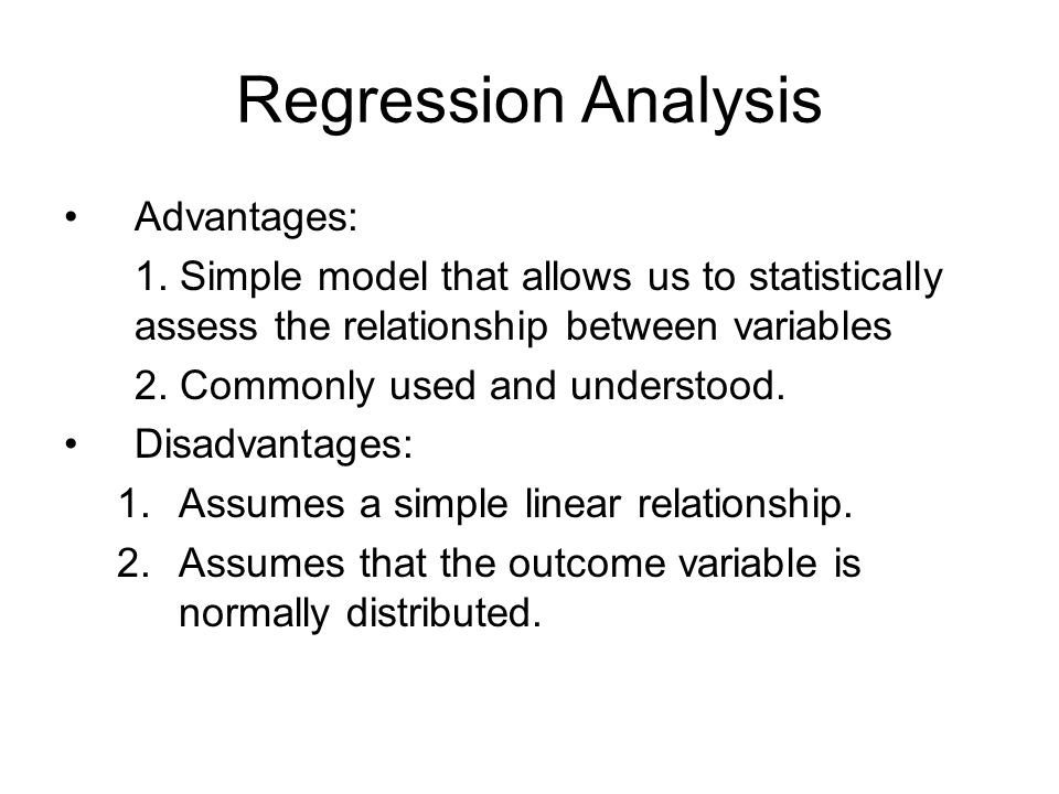 Regression Analysis Advantages: