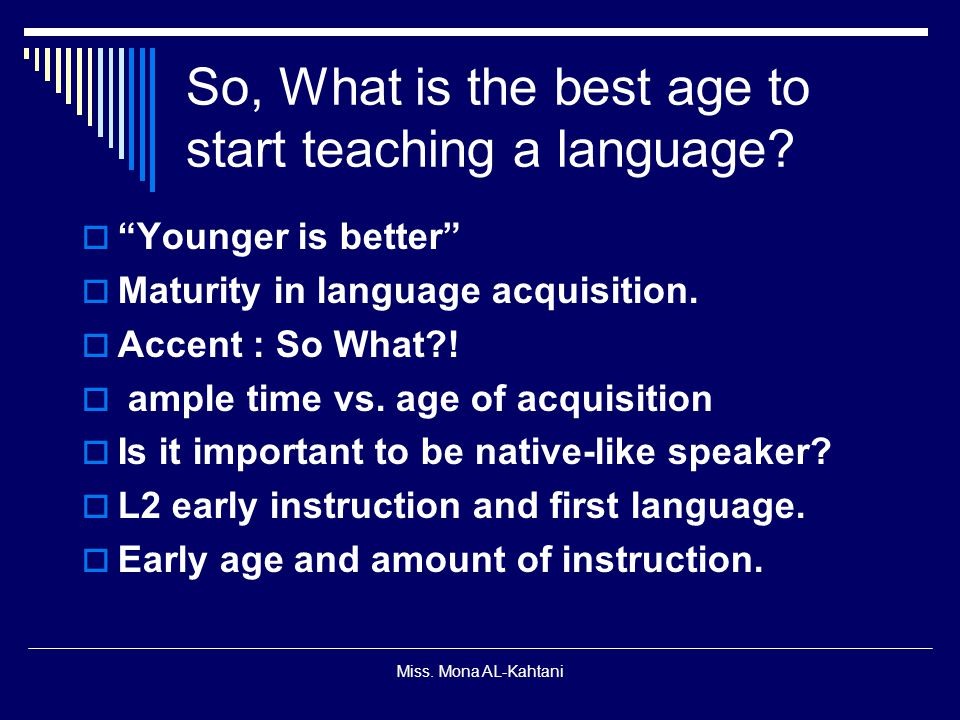So, What is the best age to start teaching a language