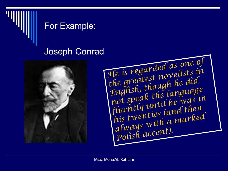 For Example: Joseph Conrad