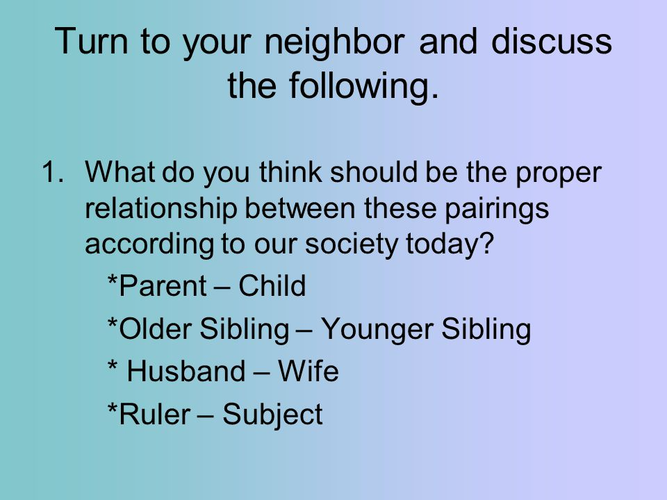 Turn to your neighbor and discuss the following.