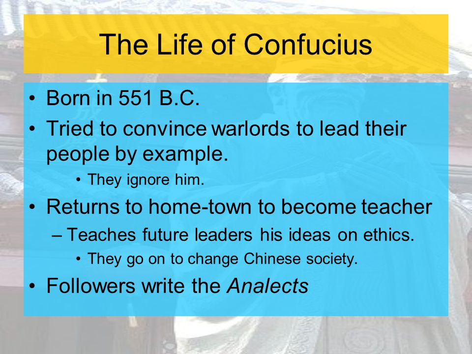 The Life of Confucius Born in 551 B.C.