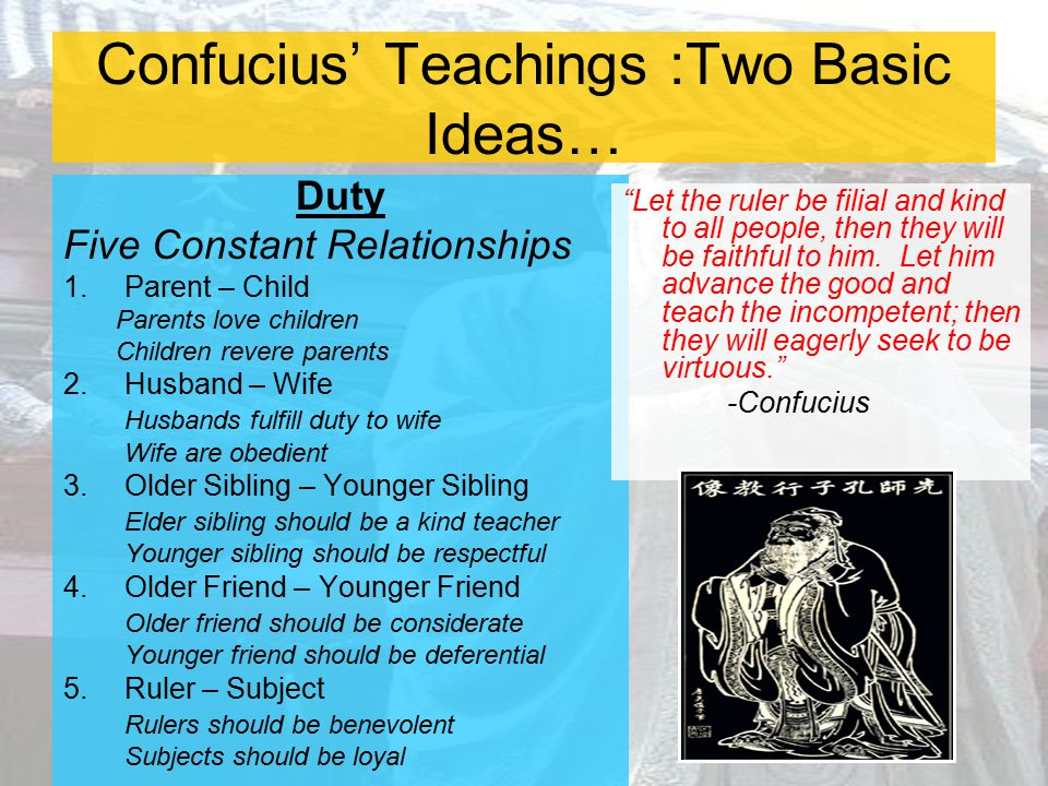 Confucius' Teachings :Two Basic Ideas…