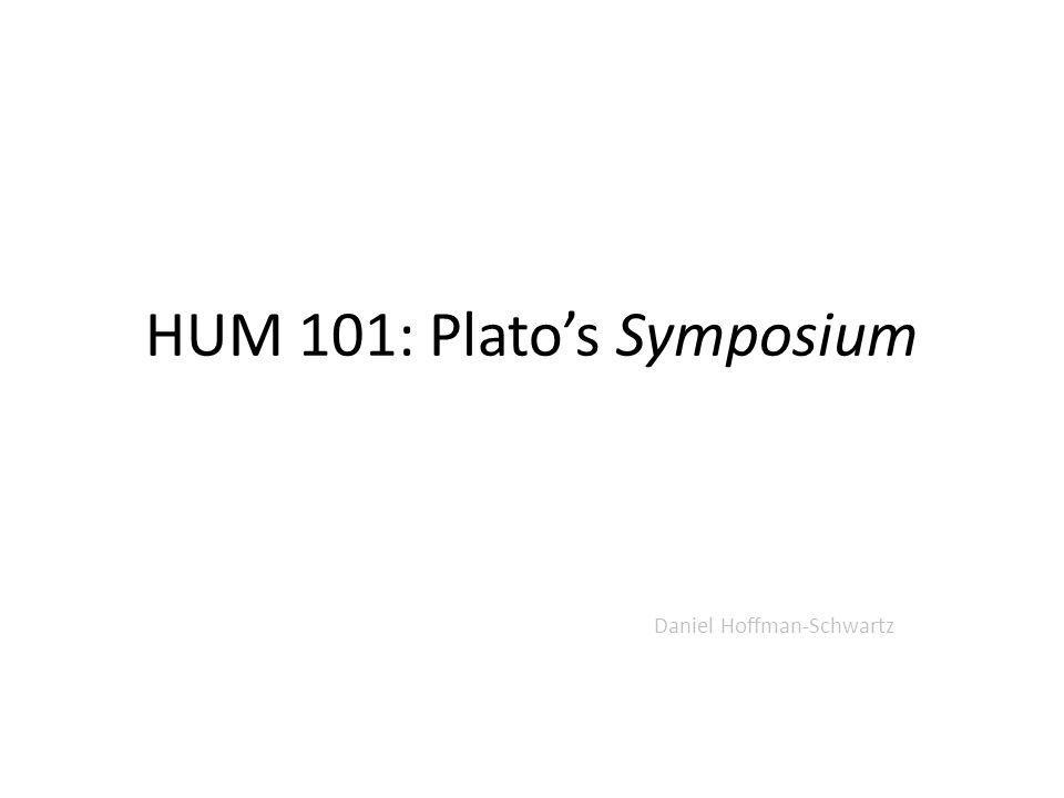 HUM 101: Plato's Symposium