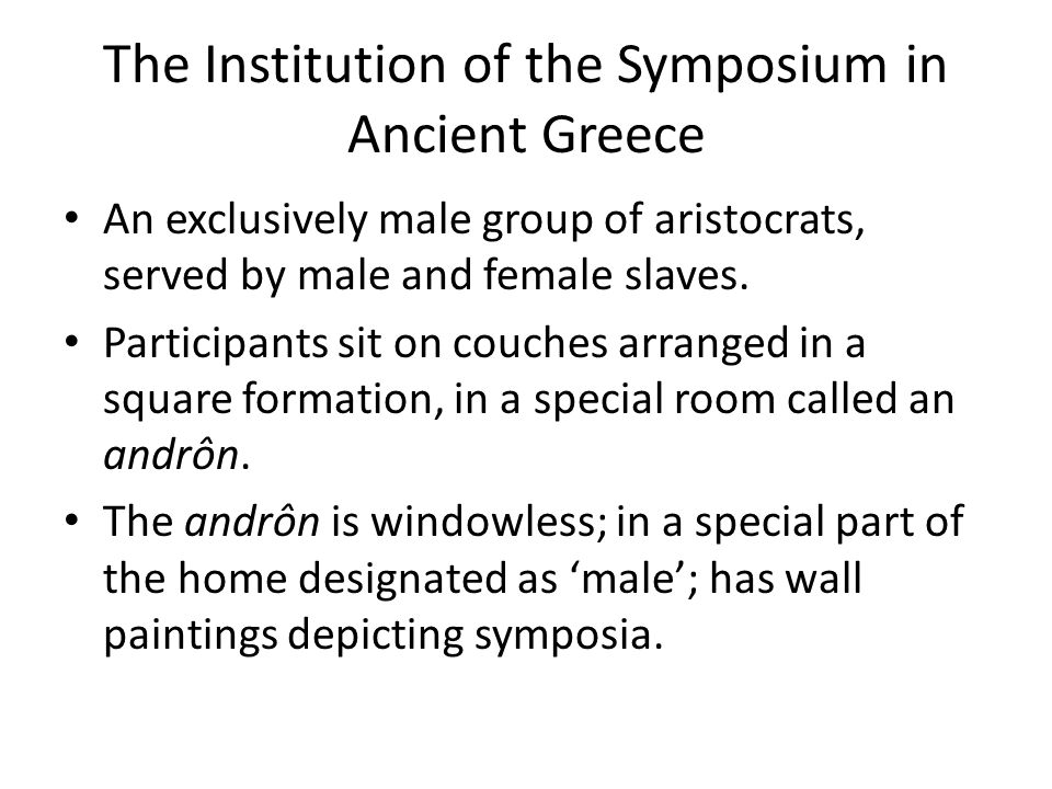 The Institution of the Symposium in Ancient Greece