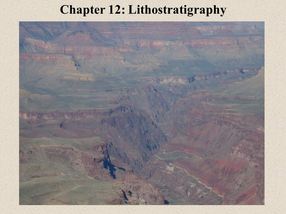 Chapter 12: Lithostratigraphy