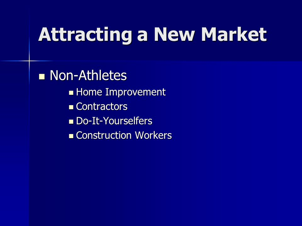 Attracting a New Market