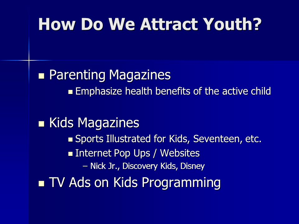 How Do We Attract Youth Parenting Magazines Kids Magazines