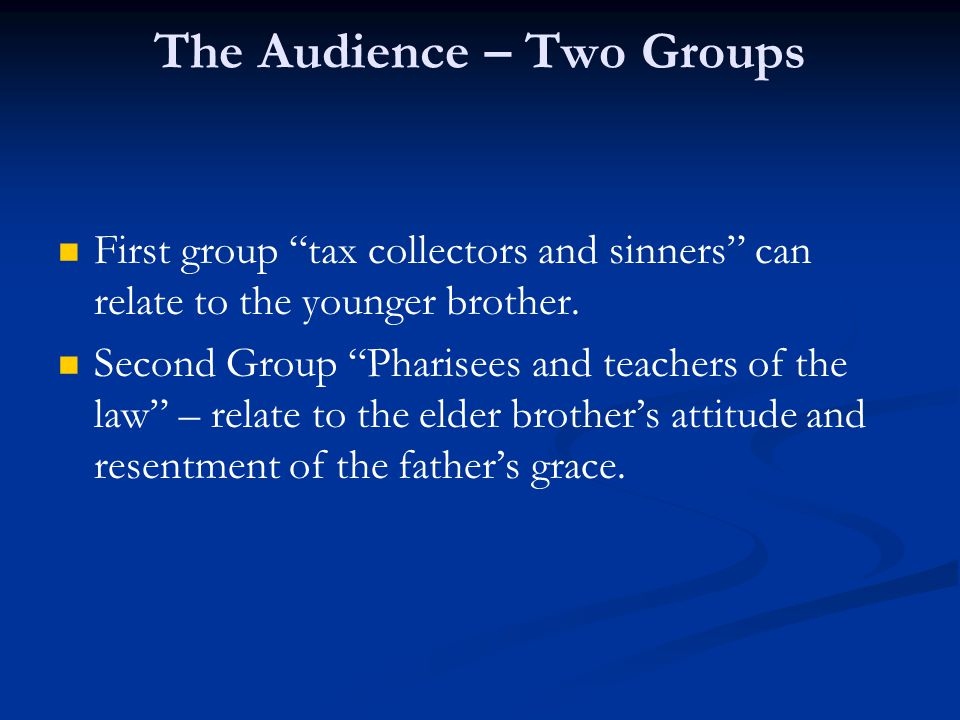 The Audience – Two Groups