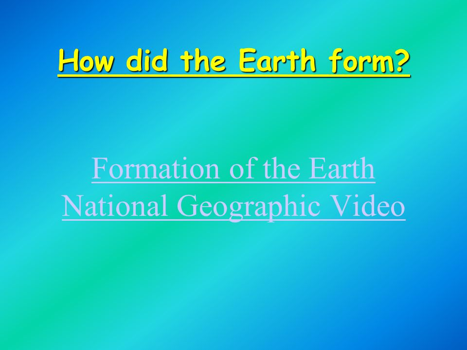 Formation of the Earth National Geographic Video