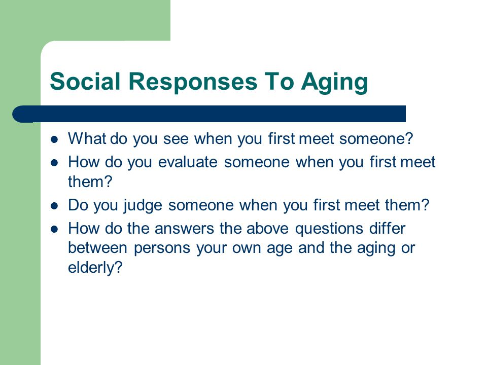 Social Responses To Aging