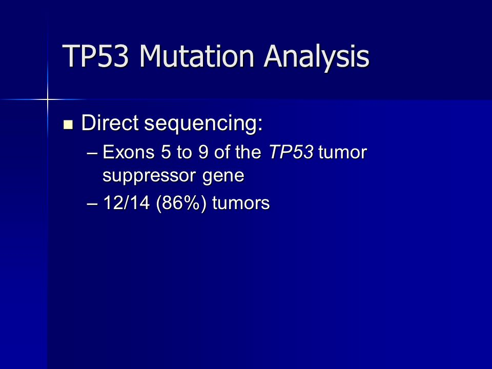 TP53 Mutation Analysis Direct sequencing: