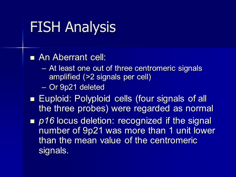 FISH Analysis An Aberrant cell: