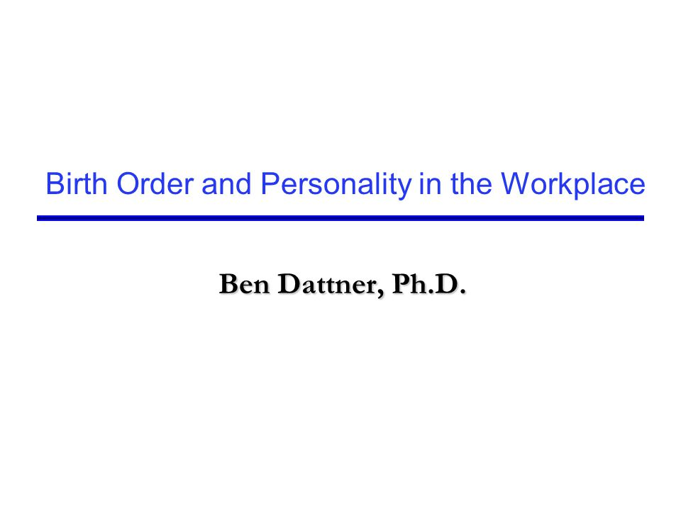Birth Order and Personality in the Workplace