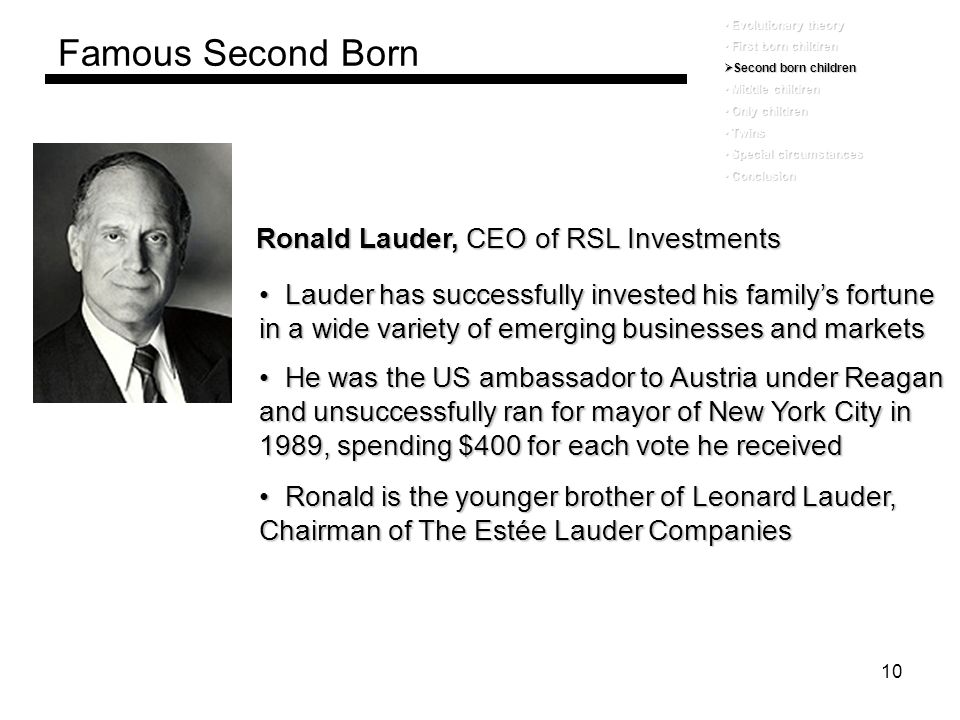 Famous Second Born Ronald Lauder, CEO of RSL Investments