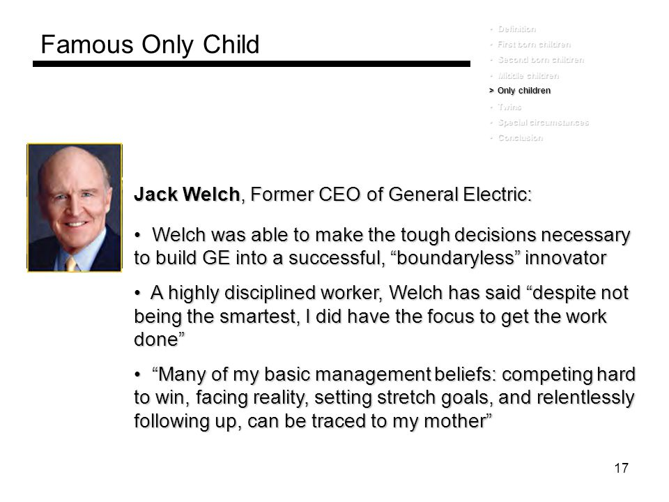 Famous Only Child Jack Welch, Former CEO of General Electric: