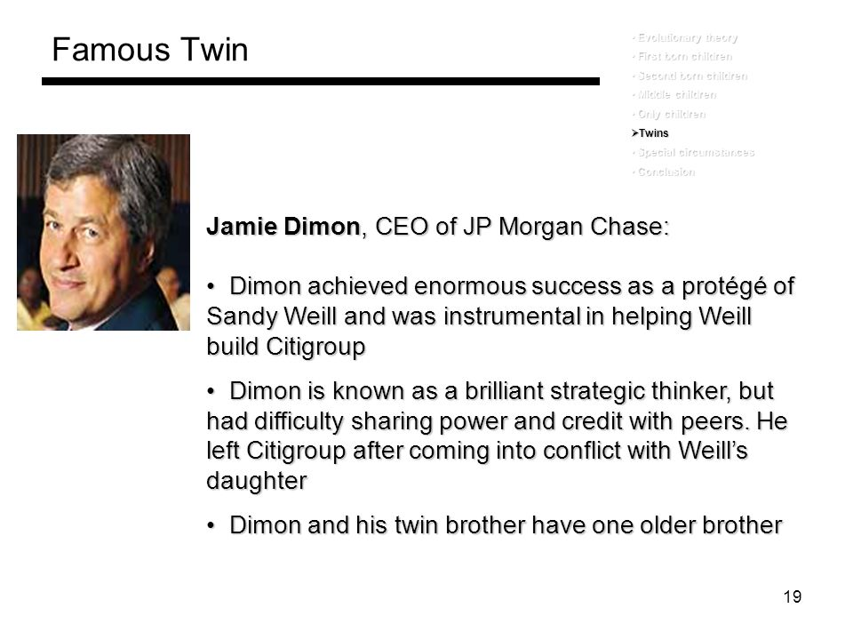 Famous Twin Jamie Dimon, CEO of JP Morgan Chase:
