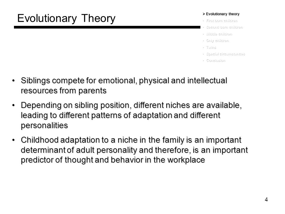 Evolutionary Theory Evolutionary theory. First born children. Second born children. Middle children.