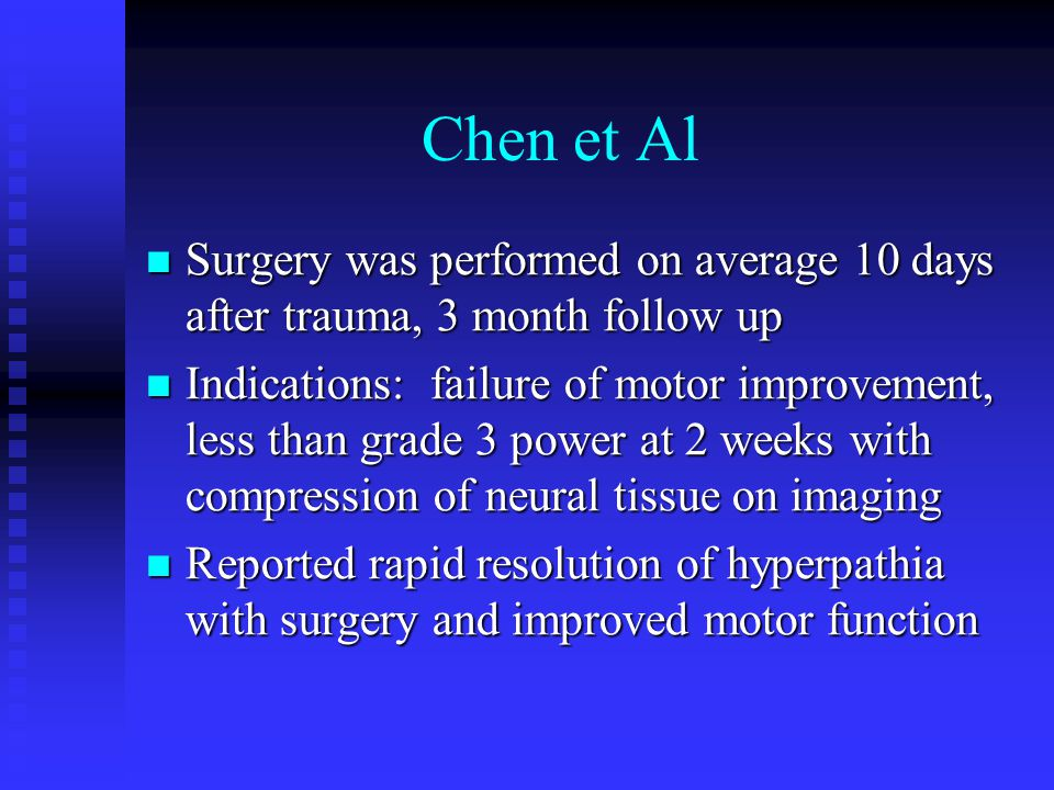 Chen et Al Surgery was performed on average 10 days after trauma, 3 month follow up.
