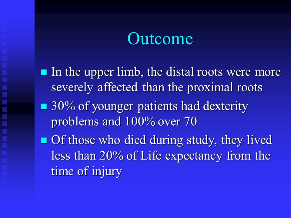 Outcome In the upper limb, the distal roots were more severely affected than the proximal roots.
