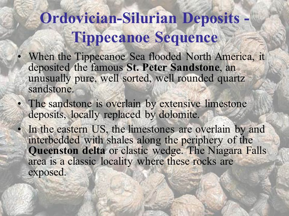 Ordovician-Silurian Deposits - Tippecanoe Sequence