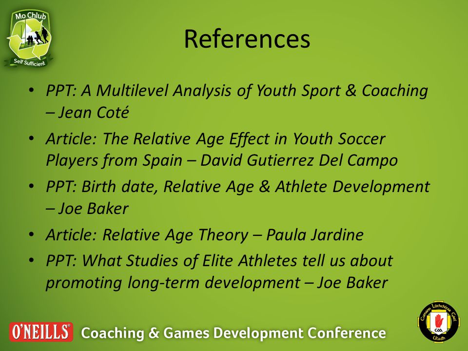 References PPT: A Multilevel Analysis of Youth Sport & Coaching – Jean Coté.