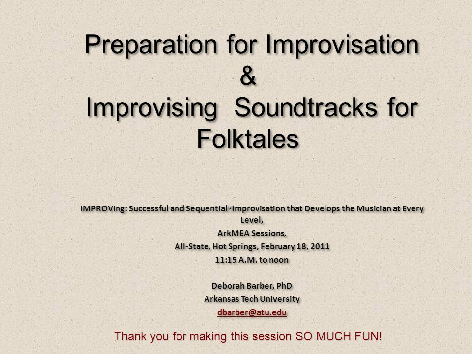 Preparation for Improvisation & Improvising Soundtracks for Folktales
