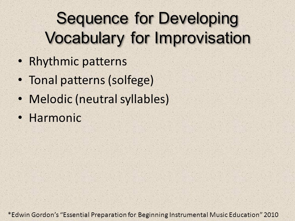 Sequence for Developing Vocabulary for Improvisation