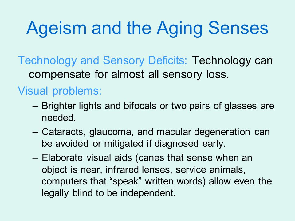 Ageism and the Aging Senses