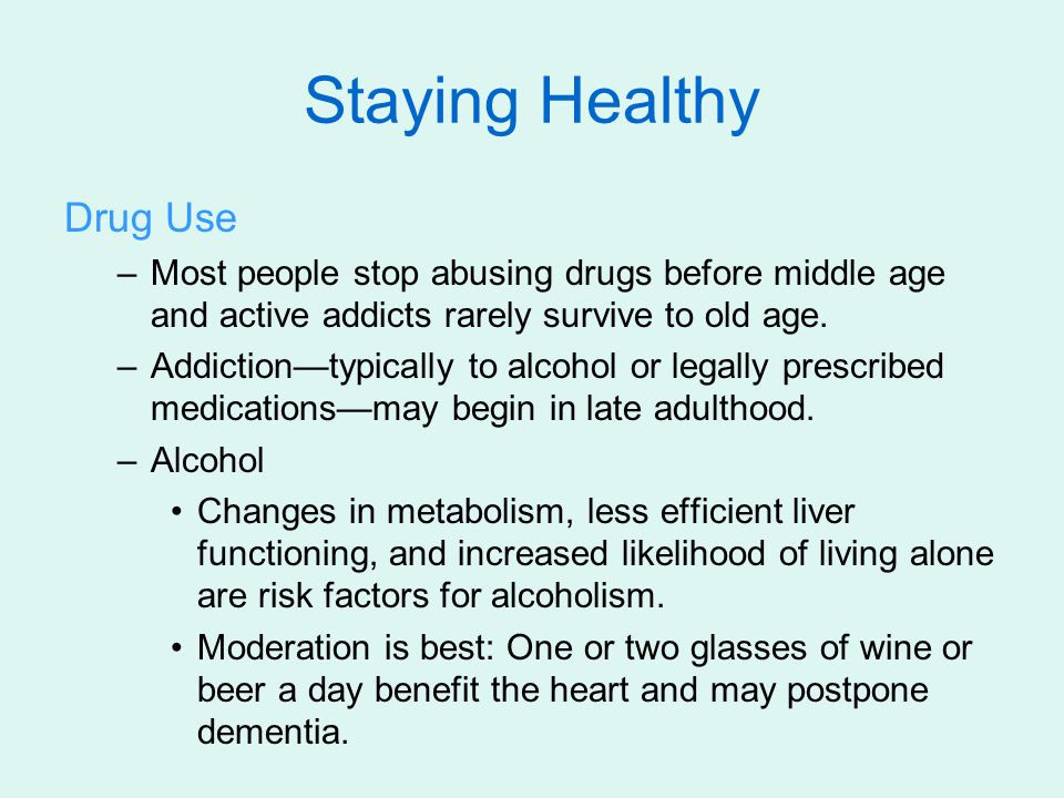 Staying Healthy Drug Use