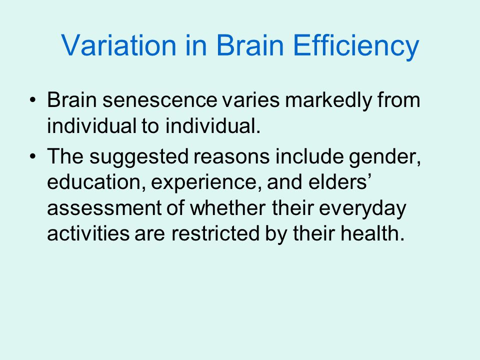 Variation in Brain Efficiency