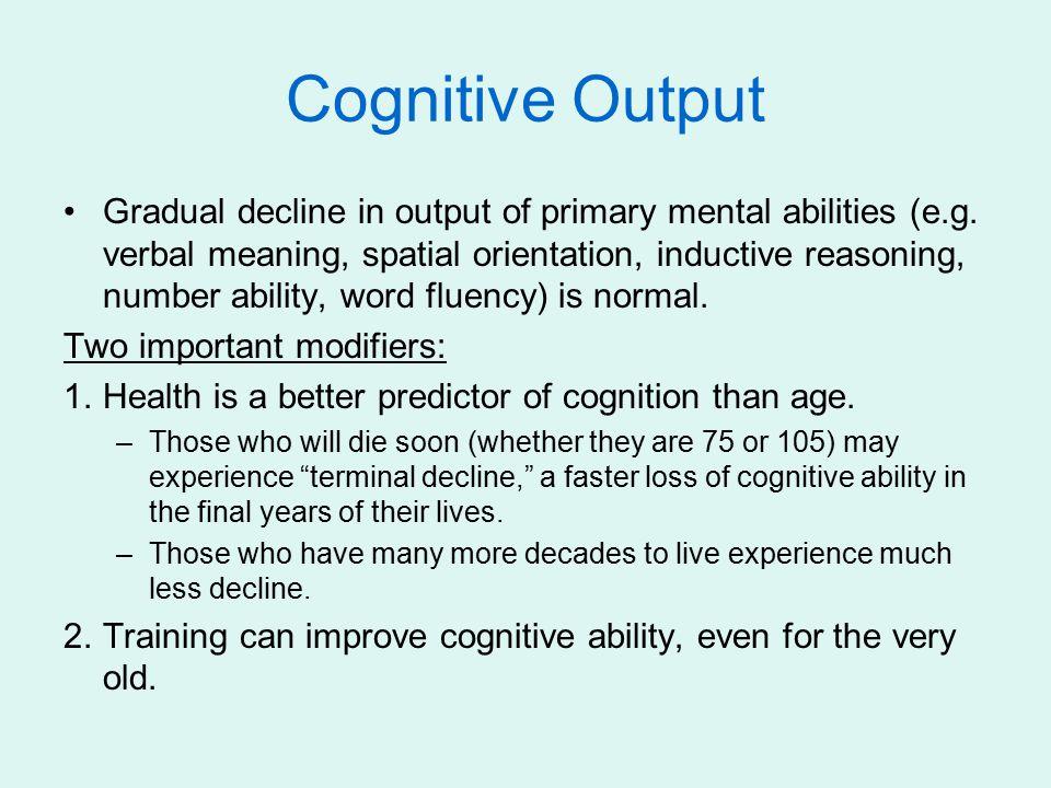 Cognitive Output