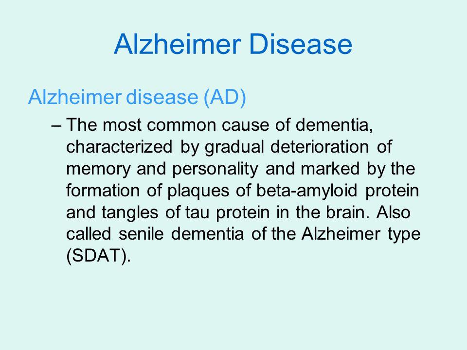 Alzheimer Disease Alzheimer disease (AD)