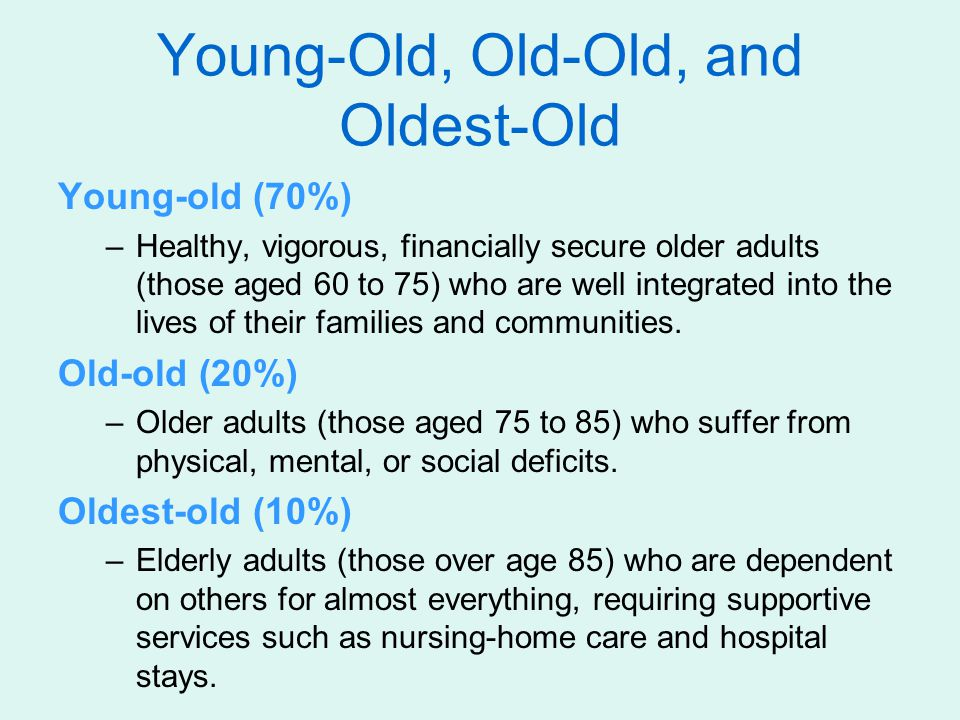 Young-Old, Old-Old, and Oldest-Old