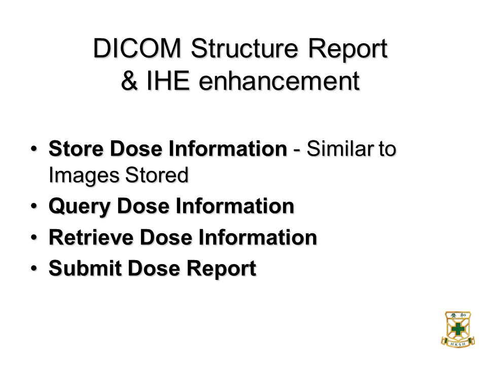 DICOM Structure Report & IHE enhancement