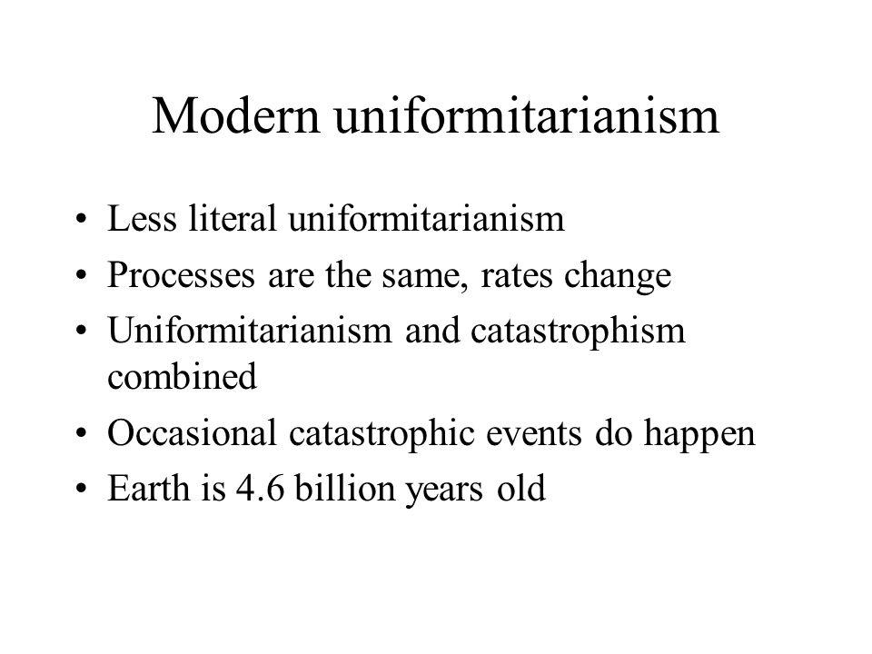 Modern uniformitarianism