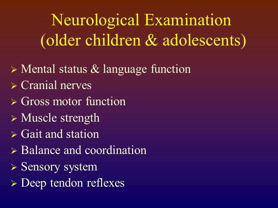 Neurological Examination (older children & adolescents)
