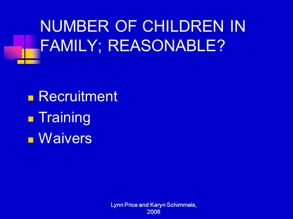 NUMBER OF CHILDREN IN FAMILY; REASONABLE