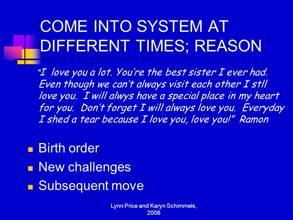 COME INTO SYSTEM AT DIFFERENT TIMES; REASON
