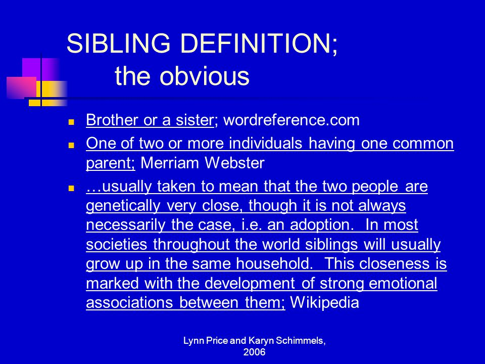 Lynn price and karyn schimmels ppt download 2 sibling definition negle Choice Image