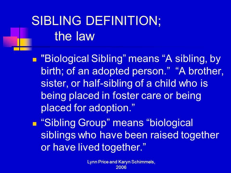 SIBLING DEFINITION; the law