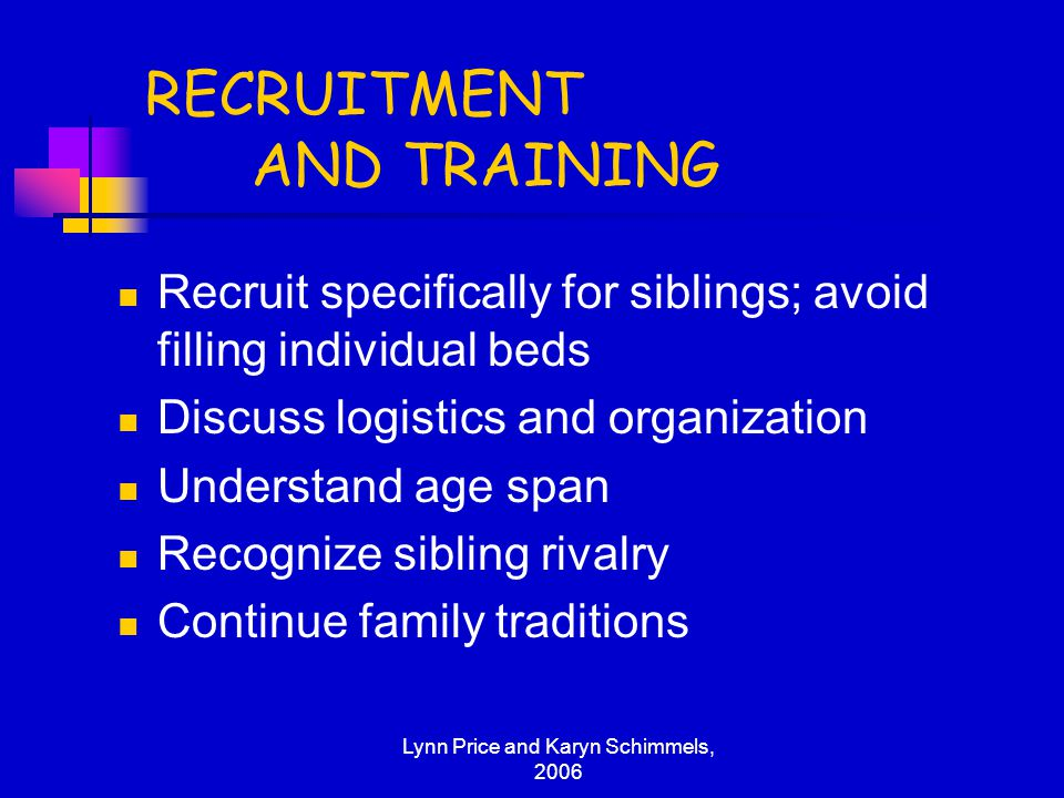 RECRUITMENT AND TRAINING