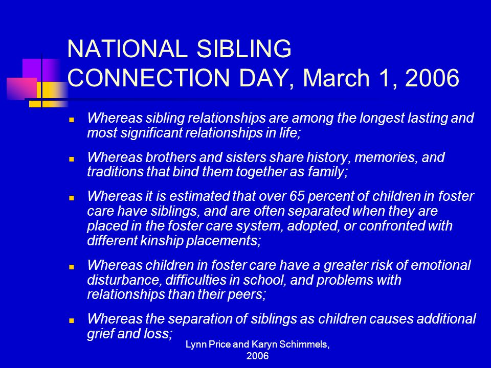 NATIONAL SIBLING CONNECTION DAY, March 1, 2006