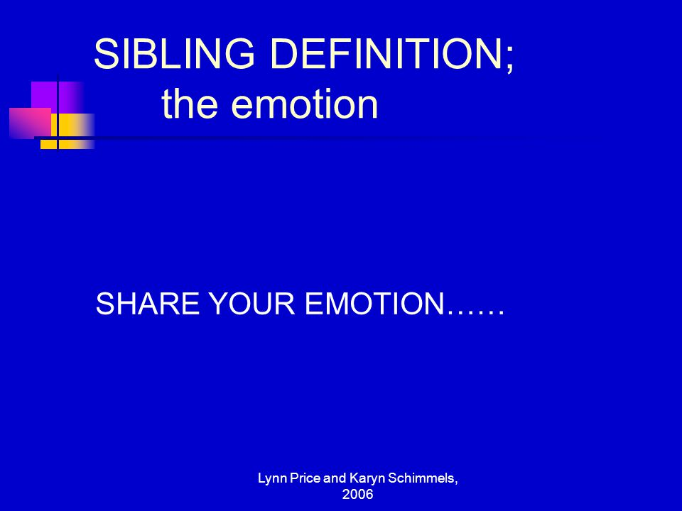 SIBLING DEFINITION; the emotion