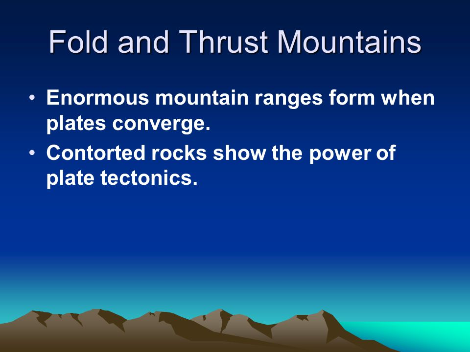 Fold and Thrust Mountains