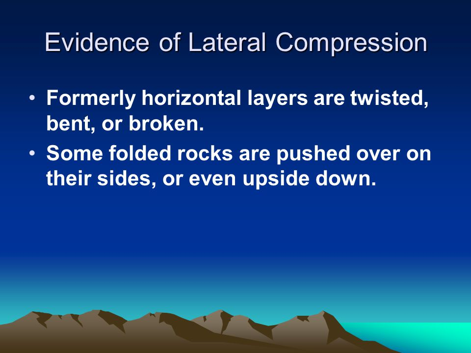Evidence of Lateral Compression